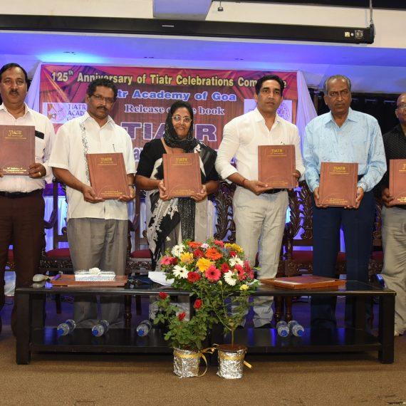 Minister for Art & Culture released the Tiatr - 125th Anniversary Commemorative Volume at Patto Panaji on Jun. 19, 2019.