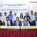 GOA REGIONAL CHAPTER OF THE INSTITUTE OF TOWN PLANNERS INSTALLED